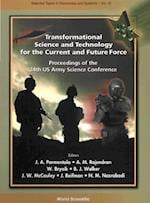 TRANSFORMATIONAL SCIENCE AND TECHNOLOGY FOR THE CURRENT AND FUTURE FORCE  - PROCEEDINGS OF THE 24TH US ARMY SCIENCE CONFERENCE (Selected Topics in Electronics and Systems)