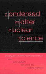 CONDENSED MATTER NUCLEAR SCIENCE - PROCEEDINGS OF THE 12TH INTERNATIONAL CONFERENCE ON COLD FUSION
