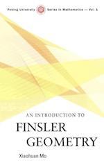 INTRODUCTION TO FINSLER GEOMETRY, AN (Peking University Series in Mathematics)