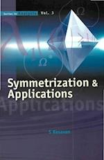 SYMMETRIZATION AND APPLICATIONS (Series in Analysis)