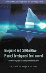 INTEGRATED AND COLLABORATIVE PRODUCT DEVELOPMENT ENVIRONMENT (Series on Manufacturing Systems and Technology)