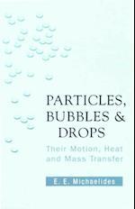 PARTICLES, BUBBLES AND DROPS