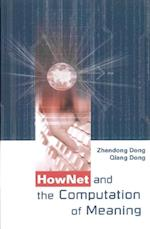 HOWNET AND THE COMPUTATION OF MEANING
