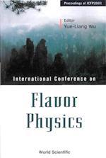 FLAVOR PHYSICS, PROCEEDINGS OF ICFP2001