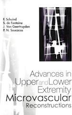 ADVANCES IN UPPER AND LOWER EXTREMITY MICROVASCULAR RECONSTRUCTIONS