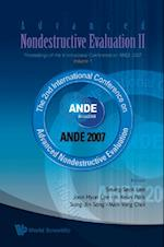 ADVANCED NONDESTRUCTIVE EVALUATION II (IN 2 VOLUMES, ) - PROCEEDINGS OF THE INTERNATIONAL CONFERENCE ON ANDE 2007 - VOLUME 1