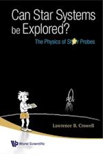 CAN STAR SYSTEMS BE EXPLORED?