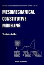 MESOMECHANICAL CONSTITUTIVE MODELING (SERIES ON ADVANCES IN MATHEMATICS FOR APPLIED SCIENCES)
