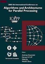 ALGORITHMS & ARCHITECTURES FOR PARALLEL PROCESSING, 4TH INTL CONF