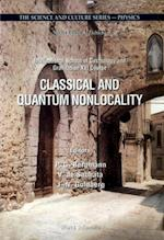 CLASSICAL AND QUANTUM NONLOCALITY (The Science And Culture Series--Physics)