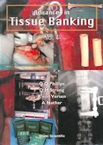 ADVANCES IN TISSUE BANKING, VOL 4 (Advances in Tissue Banking)