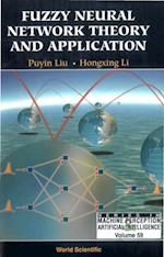 FUZZY NEURAL NETWORK THEORY AND APPLICATION (Series in Machine Perception and Artificial Intelligence)