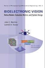 BIOELECTRONIC VISION (Series on Bioengineering and Biomedical Engineering)