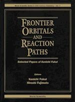FRONTIER ORBITALS AND REACTION PATHS (World Scientific Series in 20th Century Chemistry)