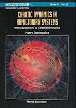 CHAOTIC DYNAMICS IN HAMILTONIAN SYSTEMS (World Scientific Series on Nonlinear Science, Series A)