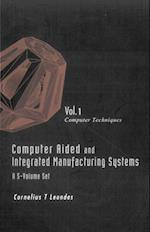 COMPUTER AIDED AND INTEGRATED MANUFACTURING SYSTEMS (A 5-VOLUME SET) - VOLUME 1