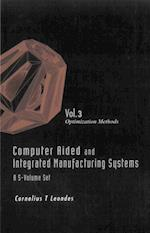 COMPUTER AIDED AND INTEGRATED MANUFACTURING SYSTEMS (A 5-VOLUME SET) - VOLUME 3