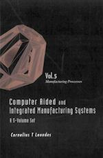 COMPUTER AIDED AND INTEGRATED MANUFACTURING SYSTEMS (A 5-VOLUME SET) - VOLUME 5