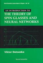 INTRODUCTION TO THE THEORY OF SPIN GLASSES AND NEURAL NETWORKS, AN (WORLD SCIENTIFIC LECTURE NOTES IN PHYSICS)