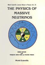 PHYSICS OF MASSIVE NEUTRINOS, THE (WORLD SCIENTIFIC LECTURE NOTES IN PHYSICS)