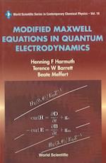 MODIFIED MAXWELL EQUATIONS IN QUANTUM ELECTRODYNAMICS (World Scientific Series in Contemporary Chemical Physics)