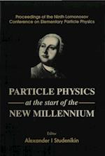 PARTICLE PHYSICS AT THE START OF THE NEW MILLENNIUMS, PROCS OF THE NINTH LOMONOSOV CONF ON ELEMENTARY PARTICLE PHYSICS