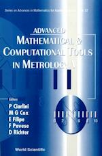ADVANCED MATHEMATICAL AND COMPUTATIONAL TOOLS IN METROLOGY V (SERIES ON ADVANCES IN MATHEMATICS FOR APPLIED SCIENCES)