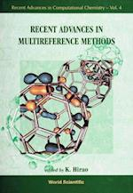 RECENT ADVANCES IN MULTIREFERENCE METHODS (Recent Advances in Computational Chemistry)