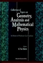 COLLECTION OF PAPERS ON GEOMETRY, ANALYSIS AND MATHEMATICAL PHYSICS