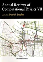 ANNUAL REVIEWS OF COMPUTATIONAL PHYSICS VII (Annual Reviews Of Computational Physics)