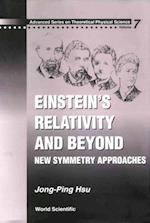 EINSTEIN'S RELATIVITY AND BEYOND (Advanced Series on Theoretical Physical Science)