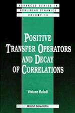 POSITIVE TRANSFER OPERATORS AND DECAY OF CORRELATIONS (Advanced Series in Nonlinear Dynamics)