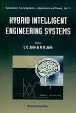 HYBRID INTELLIGENT ENGINEERING SYSTEMS