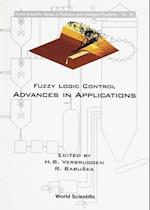 FUZZY LOGIC CONTROL (World Scientific Series in Robotics and Intelligent Systems)
