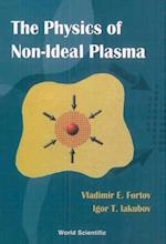 PHYSICS OF NON-IDEAL PLASMA, THE
