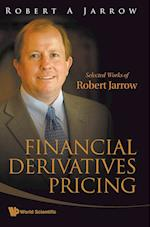 Financial Derivatives Pricing: Selected Works of Robert Jarrow af Robert A. Jarrow