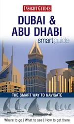 Insight Guides: Dubai & Abu Dhabi Smart Guide (Insight Smart Guides)