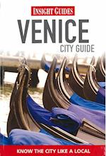 Insight Guides: Venice City Guide (INSIGHT CITY GUIDES, nr. 44)