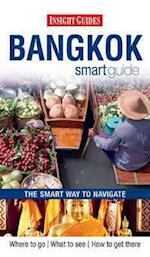 Insight Guides: Bangkok Smart Guide (Insight Smart Guides)