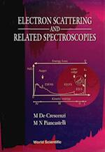 ELECTRON SCATTERING AND RELATED SPECTROSCOPIES