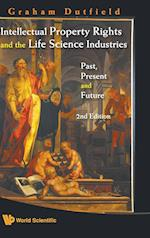 Intellectual Property Rights and the Life Science Industries: Past, Present and Future