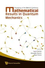 MATHEMATICAL RESULTS IN QUANTUM MECHANICS - PROCEEDINGS OF THE QMATH10 CONFERENCE