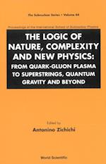 LOGIC OF NATURE, COMPLEXITY AND NEW PHYSICS, THE (SUBNUCLEAR SERIES)