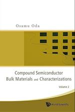 Compound Semiconductor Bulk Materials And Characterizations, Volume 2