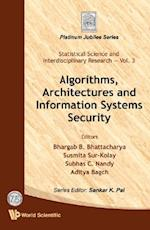 ALGORITHMS, ARCHITECTURES AND INFORMATION SYSTEMS SECURITY (Statistical Science and Interdisciplinary Research)