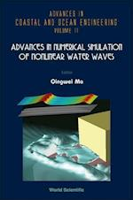 Advances In Numerical Simulation Of Nonlinear Water Waves (Advances in Coastal and Ocean Engineering, nr. 11)