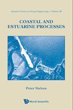 Coastal And Estuarine Processes (Advanced Series on Ocean Engineering, nr. 29)
