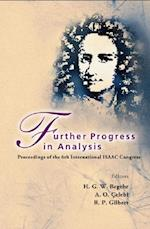FURTHER PROGRESS IN ANALYSIS - PROCEEDINGS OF THE 6TH INTERNATIONAL ISAAC CONGRESS