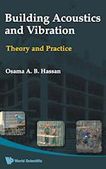 Building Acoustics And Vibration: Theory And Practice