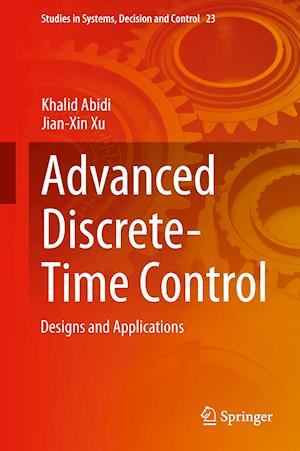 Advanced Discrete-Time Control : Designs and Applications